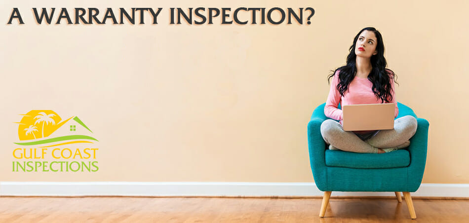 11th Month Warranty Inspections from Gulf Coast Inspections